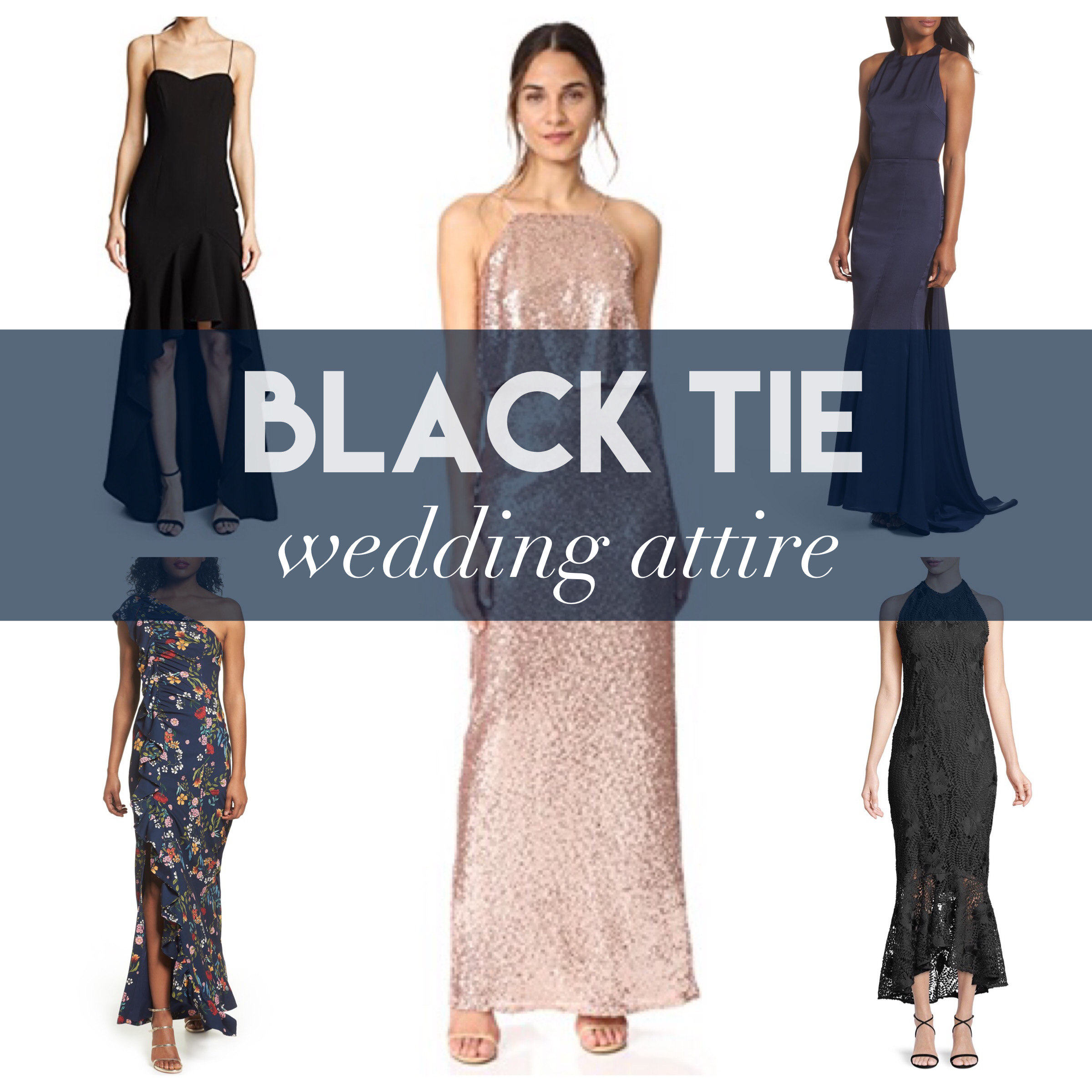 What To Wear To A Black Tie Wedding Attire Dresses Formal Floor Length